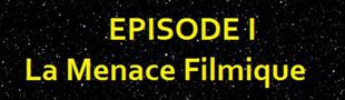Cover LIST WARS : Episode I - La Menace Filmique