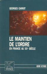 Couverture Le Maintien de l'ordre en France au XXe siècle