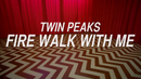 Affiche Twin Peaks: The Missing Pieces
