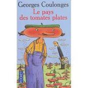 Couverture Le pays des tomates plates