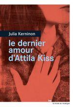 Couverture Le dernier amour d'Attila Kiss