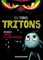 Couverture L'Invasion des lezzarks sanguinaires - Tritons, épisode 1