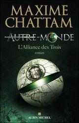 Couverture L'Alliance des trois - Autre-Monde, tome 1