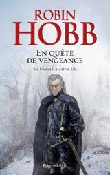 Couverture En quête de vengeance - Le Fou et l'Assassin, tome 3