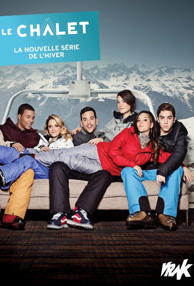 Le Chalet   S03  E20  VFQ   Complet