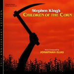 Pochette Stephen King's Children of the Corn: Original Motion Picture Soundtrack (OST)