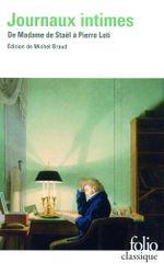 Couverture Journaux intimes: de Madame de Staël à Pierre Loti