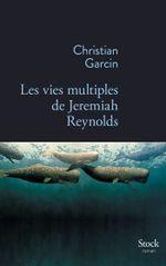 Couverture Les vies multiples de Jeremiah Reynolds