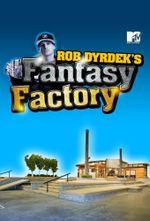 Affiche Rob Dyrdek's Fantasy Factory