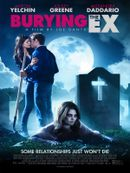 Affiche Burying the Ex