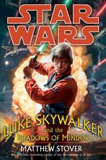 Couverture Luke Skywalker and the Shadows of Mindor