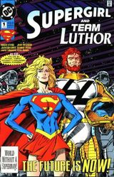Couverture Supergirl and Team Luthor