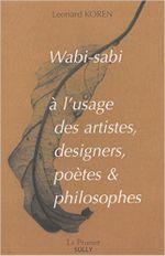 Couverture Wabi-sabi à l'usage des artistes, designers, poètes et philosophes