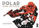 Couverture Venu du froid - Polar, tome 1