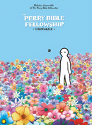 Couverture Perry Bible Fellowship, l'intégrale