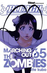 Couverture Marching Out The Zombies - Bleach, tome 65