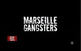 Affiche Marseille Gangsters