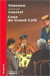 Couverture Ceux du grand café