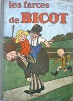 Couverture Les farces de Bicot - Bicot, tome 4