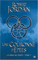 Couverture Une couronne d'épées - La roue du temps - tome 7