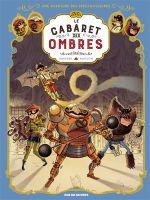 Couverture Une aventure des spectaculaires : Le Cabaret des ombres