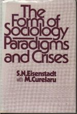 Couverture The Form of Sociology: Paradigms and Crises