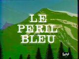 Affiche Le péril bleu
