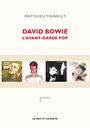 Couverture David Bowie : L'avant-garde pop
