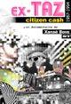 Affiche Ex-TAZ Citizen Ca$h (1987-1994)