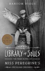 Couverture La Bibliothèque des âmes - Miss Peregrine et les Enfants particuliers, tome 3