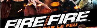 Affiche Fire with Fire : Vengeance par le feu
