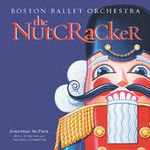 Pochette Selections From The Nutcracker (Boston Ballet Orchestra, feat. conductor Jonathan McPhee)