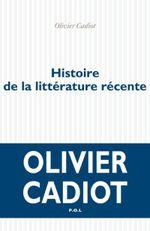 Couverture Histoire de la littérature récente (Tome 1)