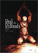Couverture Le Roy des Ribauds, tome 2