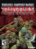 Jaquette Teenage Mutant Ninja Turtles : Mutants in Manhattan