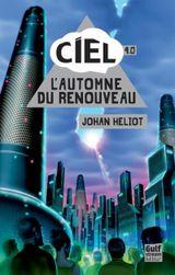 Couverture L'Automne du renouveau, tome 4 - CIEL