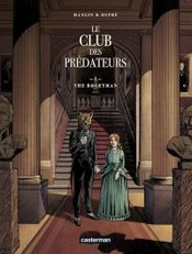 Couverture The Bogeyman - Le club des prédateurs, tome 1