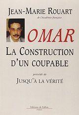 Couverture Omar : La Construction d'un coupable