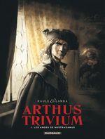 Couverture Les Anges de Nostradamus - Arthus Trivium, tome 1