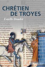 Couverture Chrétien de Troyes