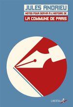 Couverture Notes pour servir à l'histoire de la Commune de Paris de 1871