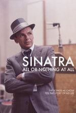 Affiche Sinatra : All or Nothing at All