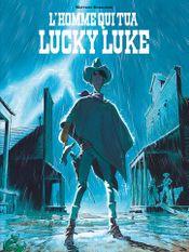 Couverture L'Homme qui tua Lucky Luke - Lucky Luke vu par..., tome 1