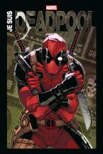 Couverture Marvel Anthologie : Je suis Deadpool