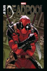 Couverture Marvel Anthologie : Je suis Deadpool