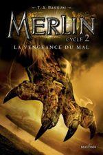 Couverture La Vengeance du Mal - Merlin, Cycle 2, tome 2