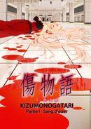 Affiche Kizumonogatari Partie 1 : Sang d'acier