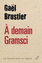 Couverture À demain Gramsci