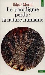 Couverture Le paradigme perdu : la nature humaine