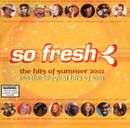Pochette So Fresh: The Hits of Summer 2002 Plus the Biggest Hits of 2001